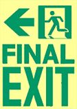 Glow in the dark signs - Final Exit sign